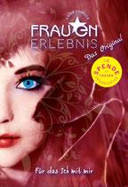 Angie Ehinger: Frauen Erlebnis - das Original