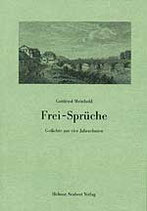 Gottfried Meinhold: Frei-Sprüche