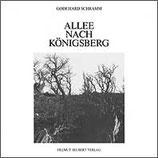 Godehard Schramm: Allee nach Königsberg
