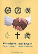 Günter Feitl: Verschieden - aber Brüder!