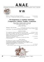 N° 85 - Développement et cognition numérique. Compétences, déficits, troubles, évaluations