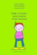 TDAH - Petite histoire d'une inclusion - I. Roskam - ANAE