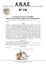 ANAE N° 118 - Le langage écrit et ses troubles: apports des nouveaux supports de communication