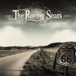 THE ROVING SEATS - ALBUM 2014