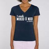 '3 woorde – MOEID Û NIE! ' blauw met witte opdruk - vrouw