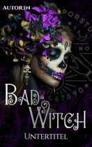 """PreMade """"Bad Witch"""""""
