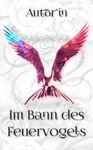 "PreMade ""Im Bann des Feuervogels"""