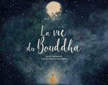 La vie du Bouddha - RETRAIT GRATUIT A LA BOUTIQUE