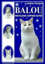"BUCH: ""BALOU"" DER KLEINE, TAPFERE KATER  Band  I"