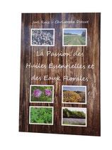 La passion des huiles essentielles et des eaux florales