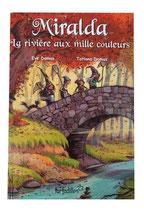 La rivière aux mille couleurs