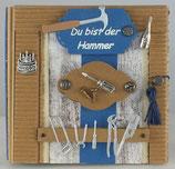 """Geburtstag """"Du bist der Hammer !"""""""