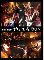 Bell Boy Live DVD 「やってるBOY」