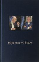 Boek: Mijn man wil blauw - Rick Moorman