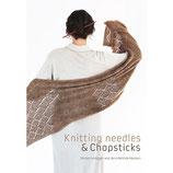 KNITTING NEEDLES & CHOPSTICKS - Marianne Isager, Jens Rahbek Hansen