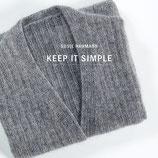 """""""KEEP IT SIMPLE"""" - Susie Haumann"""