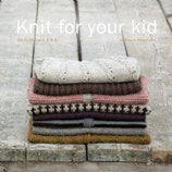 """KNIT FOR YOUR KID"" - Susie Haumann"