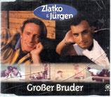 Zlatko & Jürgen – Großer Bruder