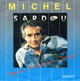 Michel Sardou ‎– Attention Les Enfants ... Danger ! / Vincent
