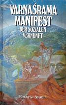 VARNASRAMA-Manifest der soziale Vernunft