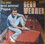 Gerd Werner – Die Sonne Scheint Heller Für Zwei / Da War Erst Einmal Pause