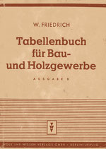 Tabellenbuch für Bau- und Holzgewerbe
