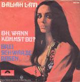 Daliah Lavi – Oh, Wann Kommst Du? / Drei Schwarze Rosen