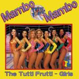 The Tutti Frutti-Girls – Mambo Mambo