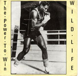 Wild Life – The Power To Win / Warrior