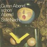 Rundfunkkinderchor Berlin* / Dresdner Kreuzchor – Guten Abend, Schön' Abend / Stille Nacht