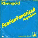 Rheingold – Fan Fan Fanatisch / Augenblick