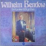 Wilhelm Bendow – Ein Komiker Läßt Grüßen...
