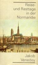 Reise und Rasttage in der Normandie