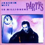 Joachim Witt – 10 Millionen Partys
