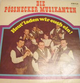 Die Pössnecker Musikanten* – Heut' Laden Wir Euch Ein
