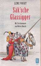Säk'sche Glassigger