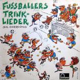 Die Sorrentos – Fussballers Trinklieder
