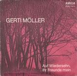 Gerti Möller – Auf Wiedersehn, Ihre Freunde Mein / Herzen Haben Keine Fenster