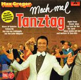 Max Greger – Mach Mal Tanztag