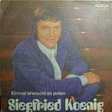 Siegfried Koenig – Einmal Erwischt Es Jeden