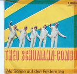 Theo Schumann Combo – Alles Bist Du / Als Sonne Auf Den Feldern Lag