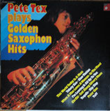 Pete Tex ‎– Plays Golden Saxophon Hits