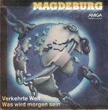 Magdeburg – Verkehrte Welt / Was Wird Morgen Sein