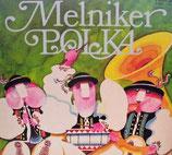 Melniker Polka