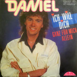 Daniel – Ich Will Dich Ganz Für Mich Allein / Angelina