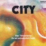 City  – Der Tätowierte / Es Ist Unheimlich Heiß