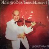 Siegfried Krause – Mein Großes Wunschkonzert