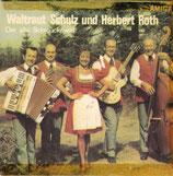 Waltraut Schulze & Herbert Roth