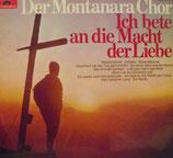 Der Montanara Chor* – Ich Bete An Die Macht Der Liebe