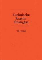 Technische Regeln Flüssiggas : TRF 1988